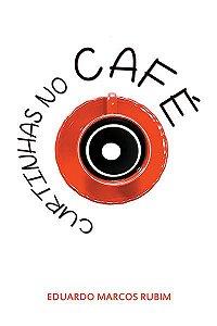 Curtinhas no café