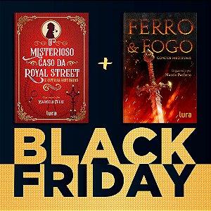 BLACK FRIDAY - LIVRO FERRO E FOGO + MISTERIOSO CASO
