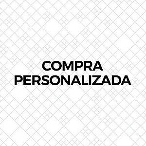 Compra personalizada- Ana Júlia (Carolina)