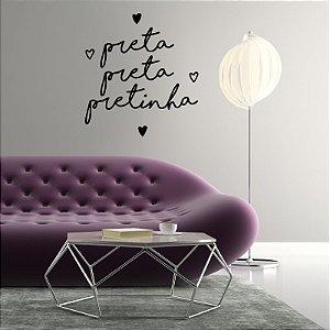 Preta, Preta, Pretinha - Adesivo Decorativo 60 x 50 cm