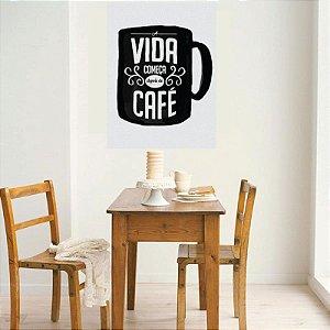 Vida depois do café - Adesivo Decorativo 45 x 35 cm