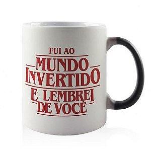 CANECA MÁGICA - MUNDO INVERTIDO