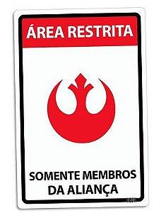 PLACA DECORATIVA - SOMENTE MEMBROS DA ALIANÇA - 24x16 - Star Wars