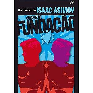 LIVRO - ORIGENS DA FUNDAÇÃO - ISAAC ASIMOV