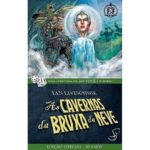 LIVRO JOGO - AS CAVERNAS DA BRUXA DA NEVE - Ian Livingstone