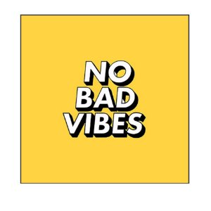 QUADRO DECORATIVO - NO BAD VIBES