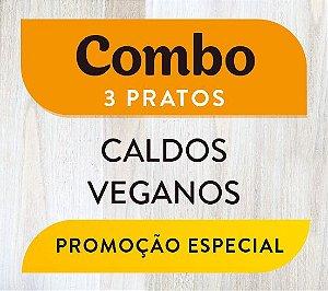 Combo - 3 pratos Caldos Veganos