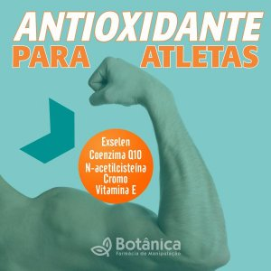Antioxidante para atletas com Exselen, Coenzima Q10, Vit E, Cromo, N-acetilcisteína