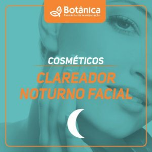 Clareador Noturno Facial 30g