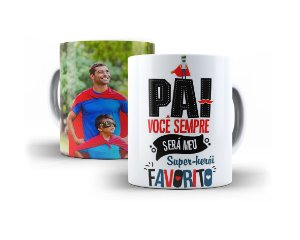 Caneca Pai Você Sempre Será Meu Super-Herói Favorito Personalizado Com Sua Foto