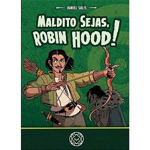 Maldito Sejas, Robin Hood!