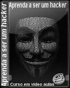 Curso em video aulas de Hacker: Aprenda a se Proteger