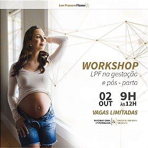 Workshop - LPF na Gestação e Pós-Parto com Carol Lemes dia 02 de outubro das 9h às 12h