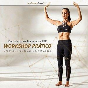 Workshop Prático LPF Nível 1 com Carol Lemes - 21/04 das 9h às 12h