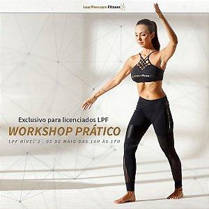 Workshop Prático LPF Nível 2 com Carol Lemes - 05/05 das 14h às 17h