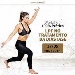 Workshop 100% Prático LPF no Tratamento da Diástase com Bruna Carneiro - 27/05 das 18h às 21h (Exclusivo para licenciados)