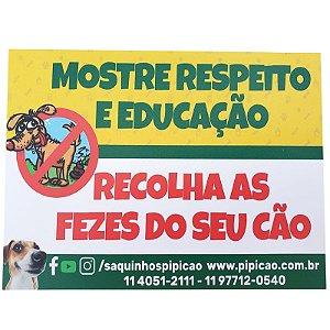 """PLACA """"MOSTRE RESPEITO E EDUCAÇÃO"""""""