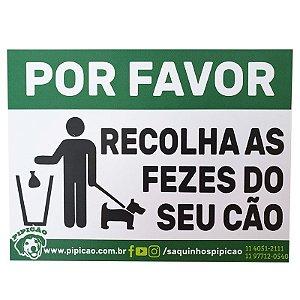 """PLACA """"POR FAVOR RECOLHA AS FEZES DO SEU CÃO"""""""
