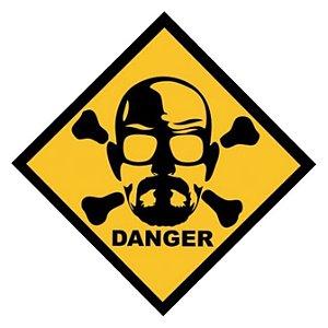 Placa Decorativa Danger Heisenberg