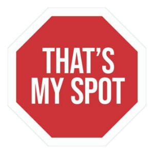 Placa Thats My Spot