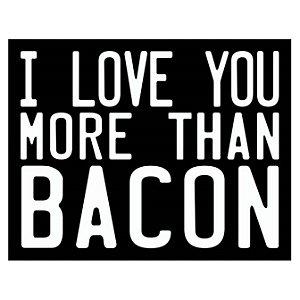Placa More Than Bacon