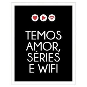Placa Amor Séries e Wifi