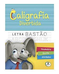 Caligrafia divertida: Letra Bastão