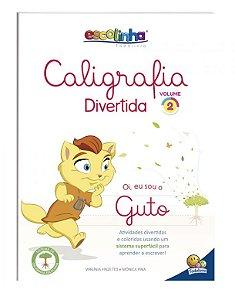 Caligrafia Divertida III: Vol. 2 (Escolinha Todolivro)