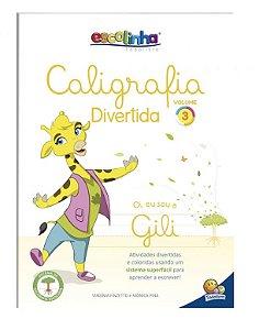 Caligrafia Divertida III: Vol. 3 (Escolinha Todolivro)