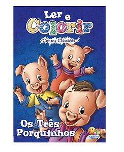 Ler e colorir Contos Clássicos: Três Porquinhos, Os