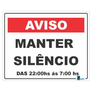 Placa Atenção : Manter silêncio das 22h ás 7h 20x25 cm