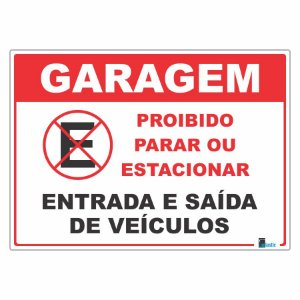 Placa Proibido Parar ou Estacionar Garagem 25x35 cm