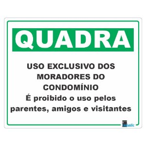 Placa: Quadra exclusiva para condôminos 20x25