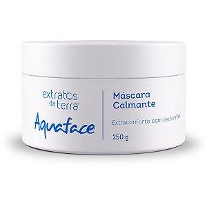 Máscara Cremosa Facial Calmante Aquaface 250g - Extratos da Terra