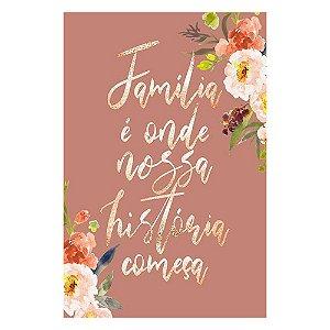 Placa Família é onde nossa história começa