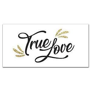 Placa True Love