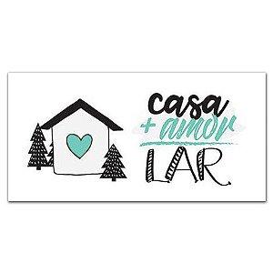 Placa Casa + Amor = Lar