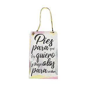 """Placa """"Pies para que los quiero"""" 12x20cm - Angelica Ranzi"""