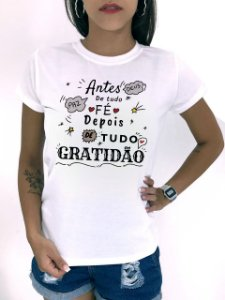 T-SHIRTS FEMININA POLIÉSTER OFF ANTES DE TUDO FÉ