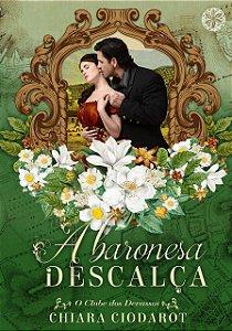 A baronesa Descalça - O clube dos Devassos - Volume 1