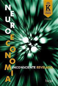 Neuroeconomia: Inconsciente Revelado