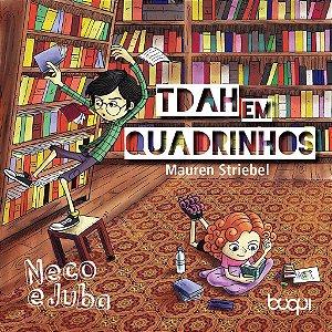 Tdah em quadrinhos: Neco e Juba