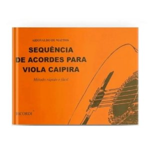 Método - Sequencia De Acordes Para Viola Caipira - Mattos