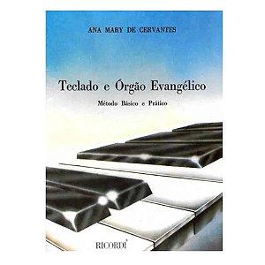Método - Teclado e Orgão Evangelico - Cervantes