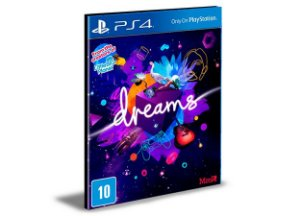 Dreams  Português PS4 e PS5 PSN  MÍDIA DIGITAL