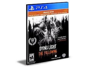 DYING LIGHT  THE FOLLOWING ENHANCED EDITION PS4 e PS5 PSN  MÍDIA DIGITAL