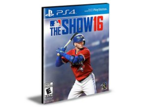 Mlb the Show 2016 | PS4 | PSN | MÍDIA DIGITAL