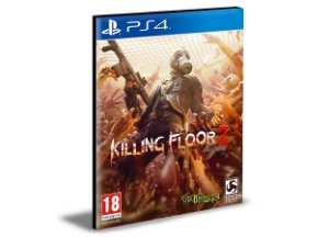 Killing Floor 2 Ps4 e Ps5  Psn  Mídia Digital