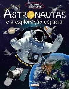 Astronautas e a Exploração Espacial