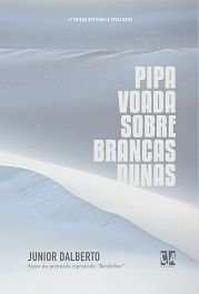 Pipa voada sobre Brancas Dunas (Junior Dalberto)